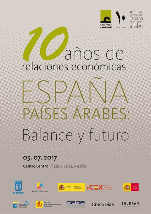 10 años de relaciones económicas España-países árabes: balance y futuro