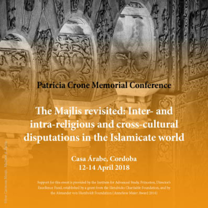 "Congreso internacional ""The majlis revisited: inter- and intra-religious and cross-cultural disputations in the islamicate world"""
