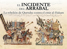 "El ""incidente"" del Arrabal (818): La rebelión de Qurtuba contra al-Hakam I"