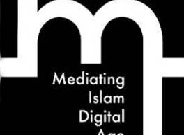 Casa Árabe participa en el proyecto Mediating Islam in the Digital Age (MIDA)