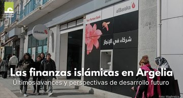 Islamic Finance in Algeria: New developments and prospects